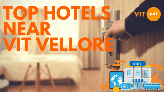 Cheapest: Top Hotels near VIT Vellore